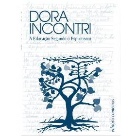Livro - A Educação segundo o Espiritismo, Dora Incontri